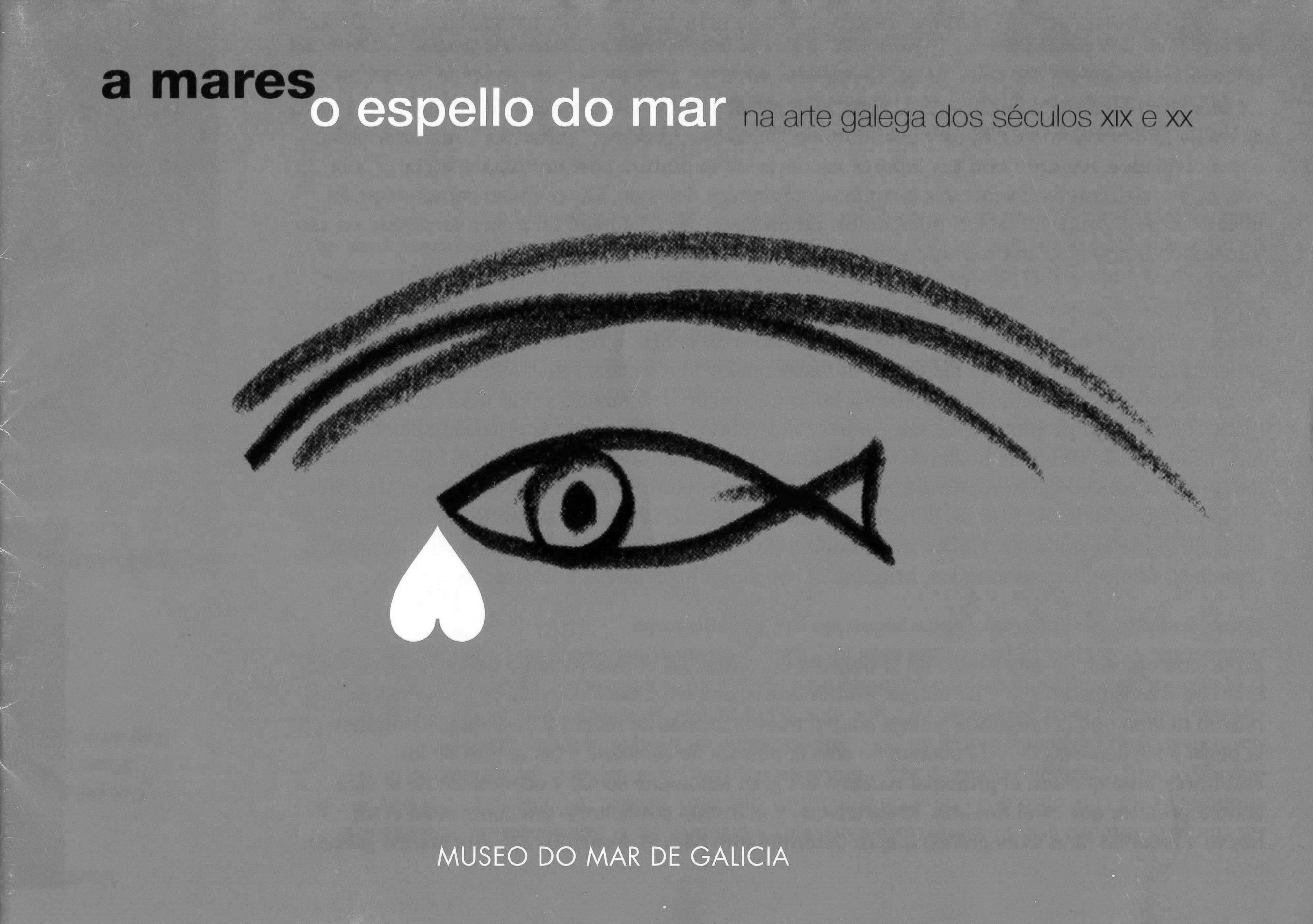 Exposición. A Mares. O espello do mar, na arte galega dos SXIX e XX. Museo do Mar.